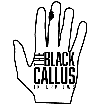 The Black Callus Interviews: Tyler Landry