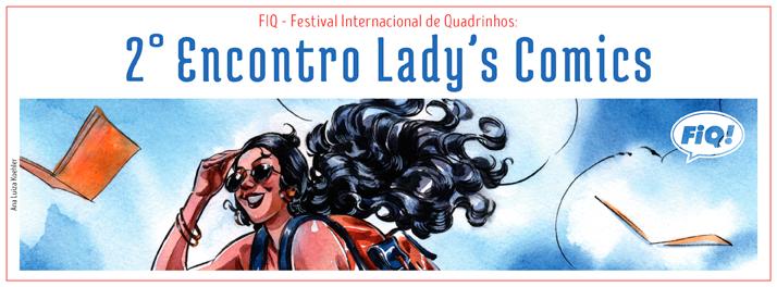 2° Encontro Lady's Comics