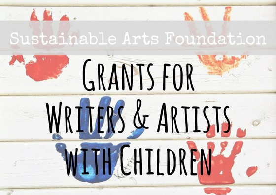 Sustainable-Arts-Foundation-Grants-for-Writers-and-Artists-with-Families-2016