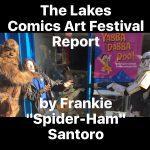 The Lakes International Comic Art Festival 2016 report