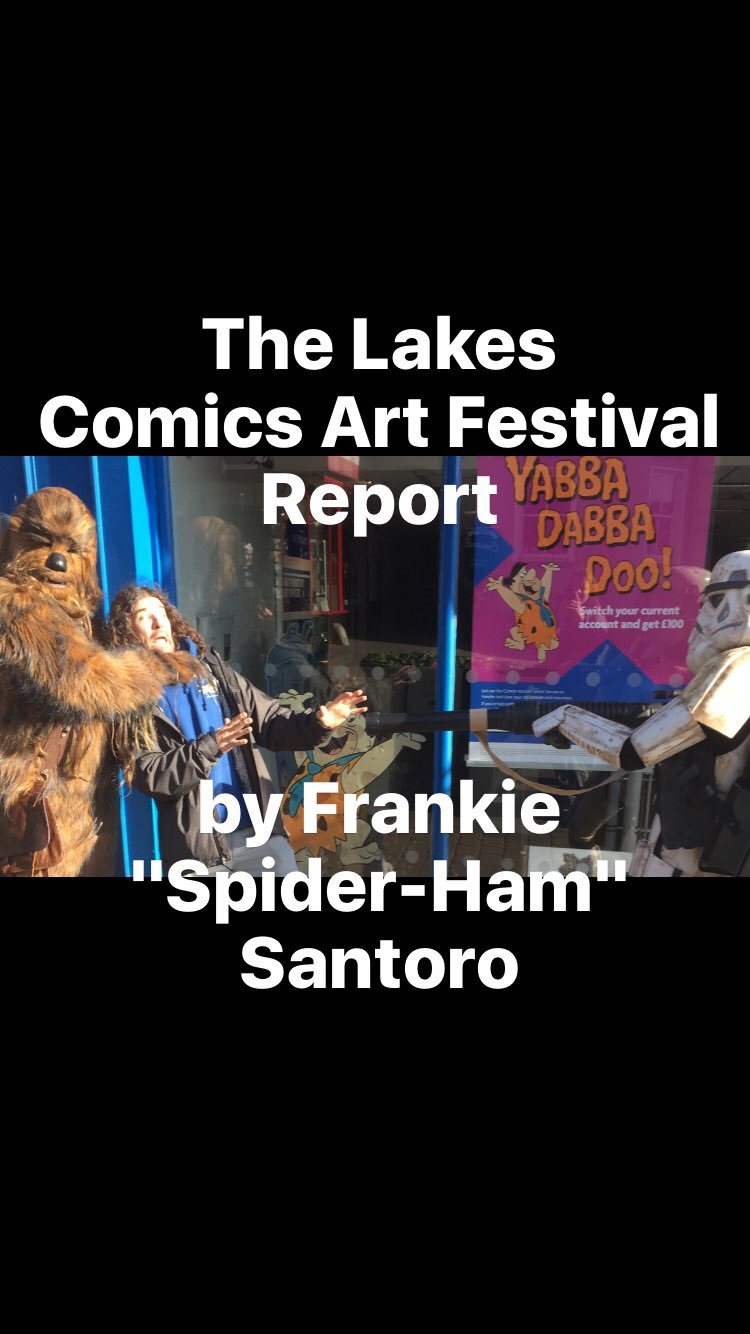 The Lakes International Comic Art Festival 2016 report