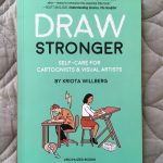 "On Kriota Willberg's ""Draw Stronger"" - thoughts from Sara Sarmiento"